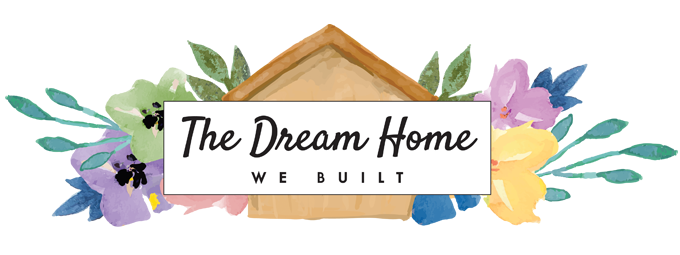 The Dream Home We Built